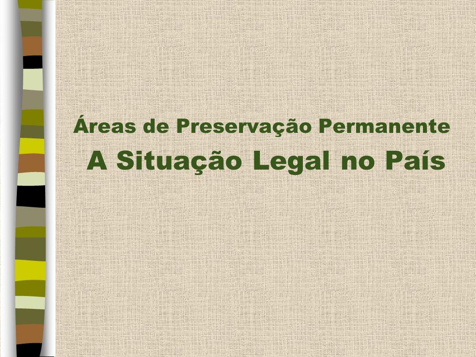 A Situação Legal no País