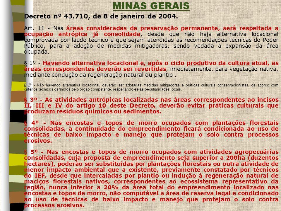 MINAS GERAIS Decreto nº 43.710, de 8 de janeiro de 2004.