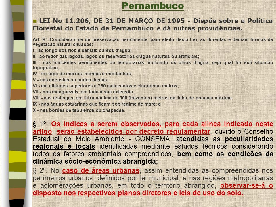 Pernambuco LEI No 11.206, DE 31 DE MARÇO DE 1995 - Dispõe sobre a Política Florestal do Estado de Pernambuco e dá outras providências.