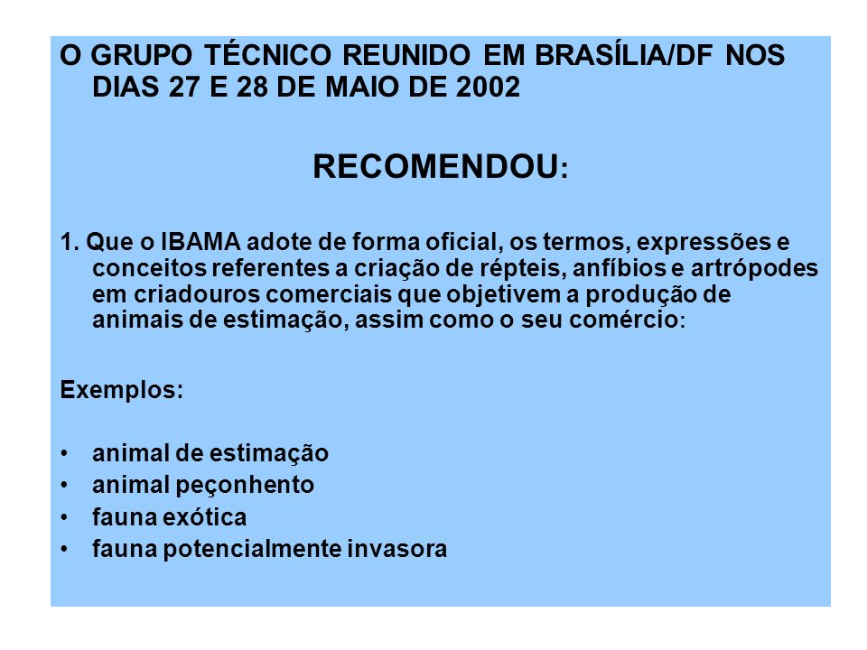 O GRUPO TÉCNICO REUNIDO EM BRASÍLIA/DF NOS DIAS 27 E 28 DE MAIO DE 2002