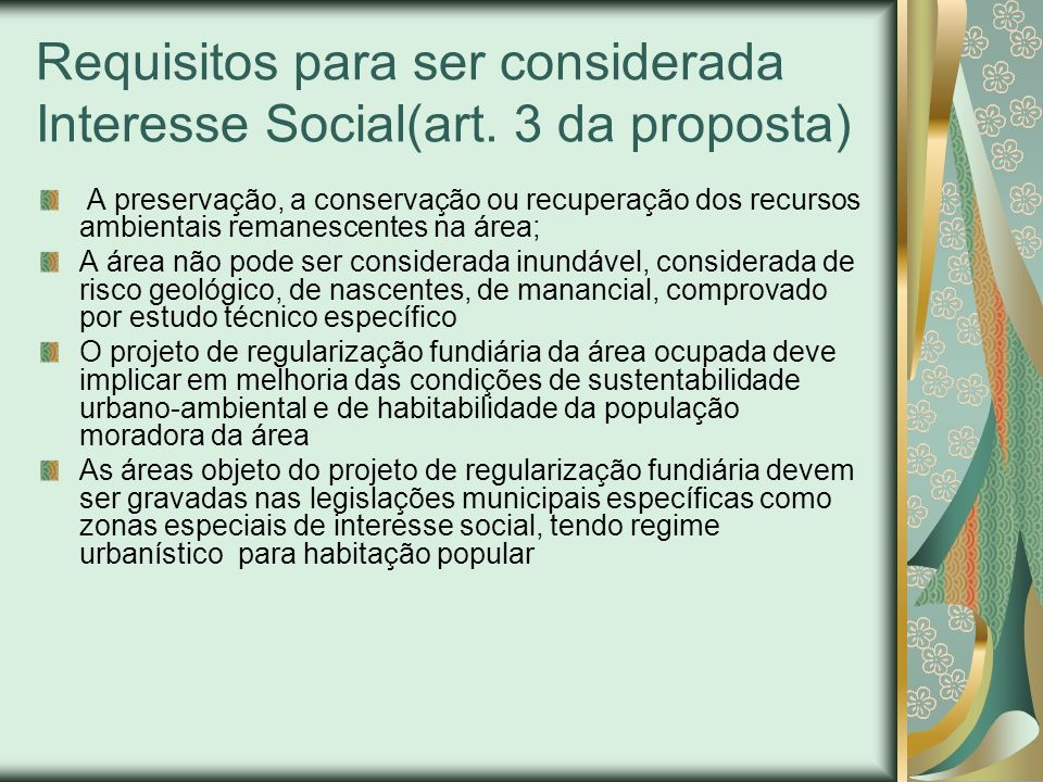 Requisitos para ser considerada Interesse Social(art. 3 da proposta)