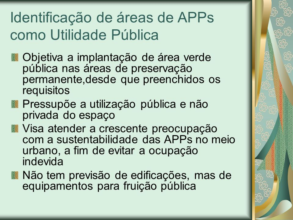 Identificação de áreas de APPs como Utilidade Pública