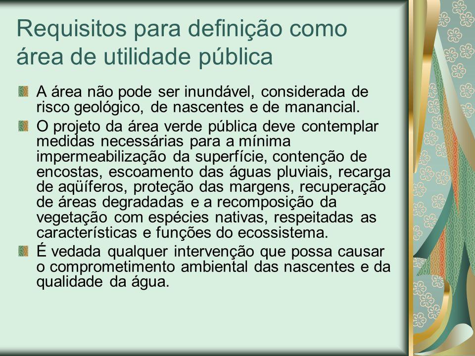 Requisitos para definição como área de utilidade pública