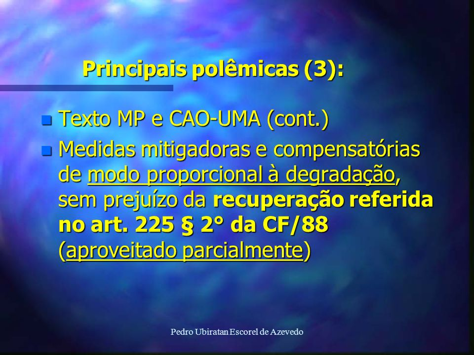 Principais polêmicas (3):