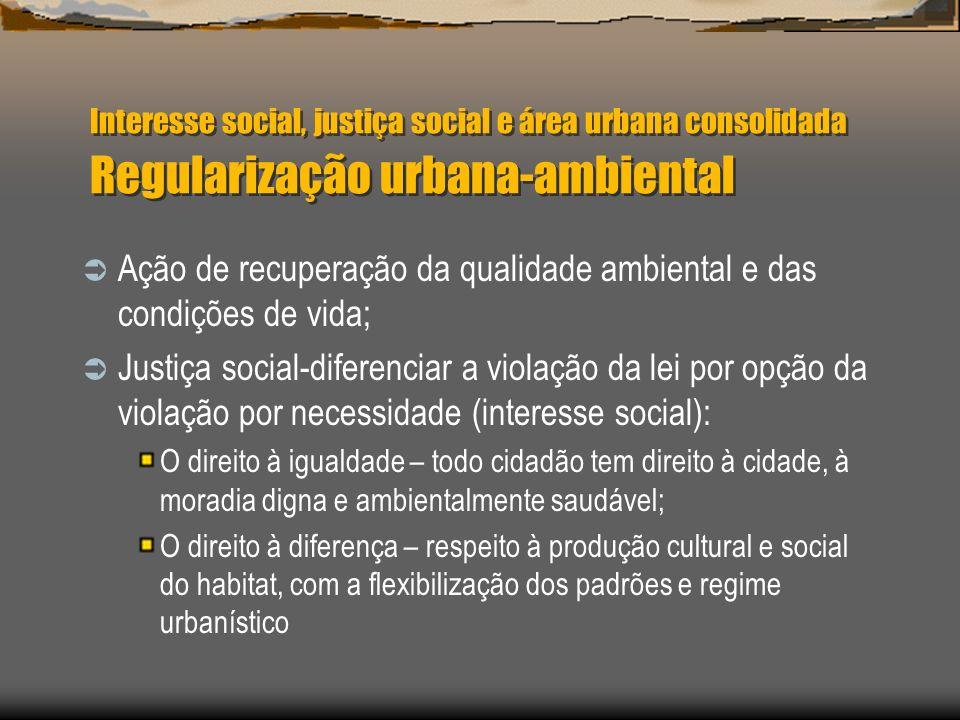 Ação de recuperação da qualidade ambiental e das condições de vida;