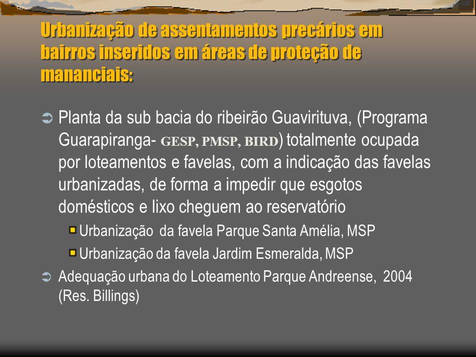 Urbanização de assentamentos precários em bairros inseridos em áreas de proteção de mananciais: