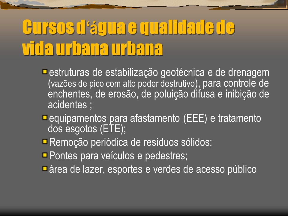 Cursos d'água e qualidade de vida urbana urbana