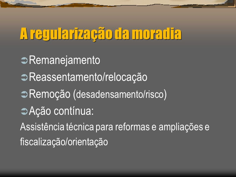 A regularização da moradia