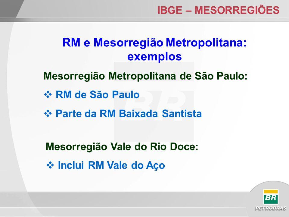 RM e Mesorregião Metropolitana: exemplos