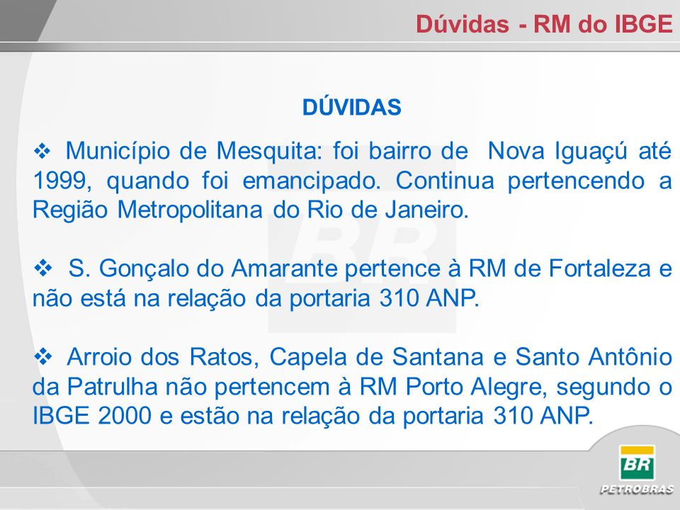 Dúvidas - RM do IBGE DÚVIDAS.