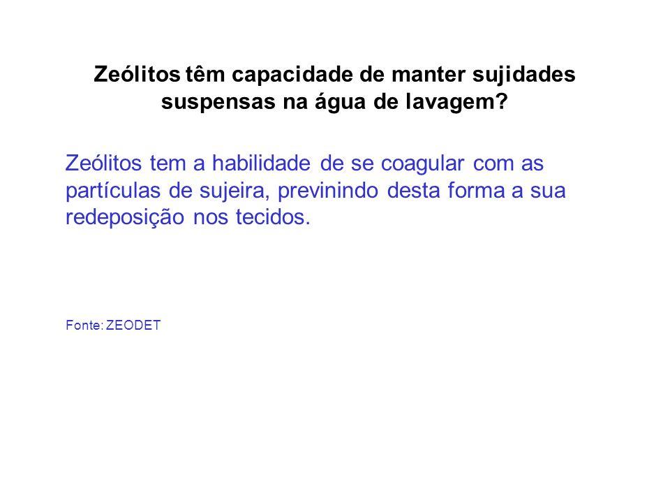 Zeólitos têm capacidade de manter sujidades suspensas na água de lavagem