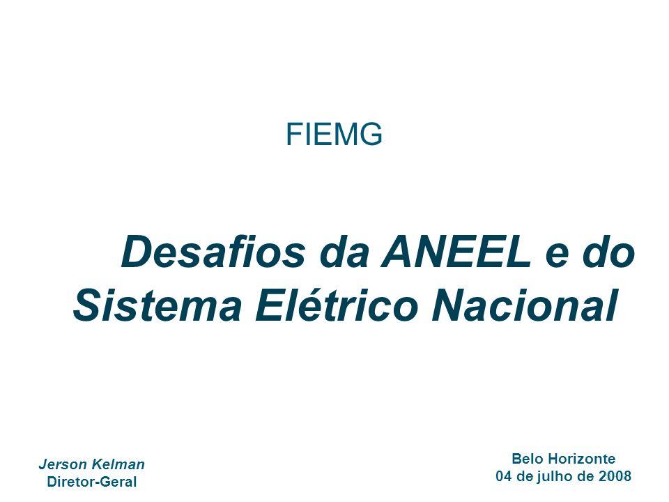 Desafios da ANEEL e do Sistema Elétrico Nacional