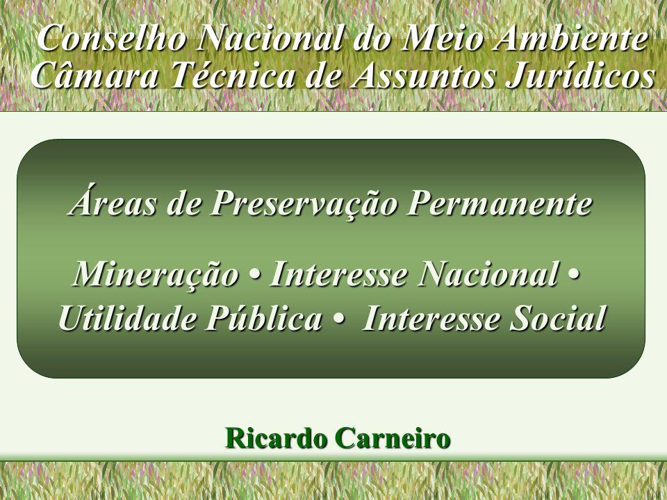 Conselho Nacional do Meio Ambiente Câmara Técnica de Assuntos Jurídicos