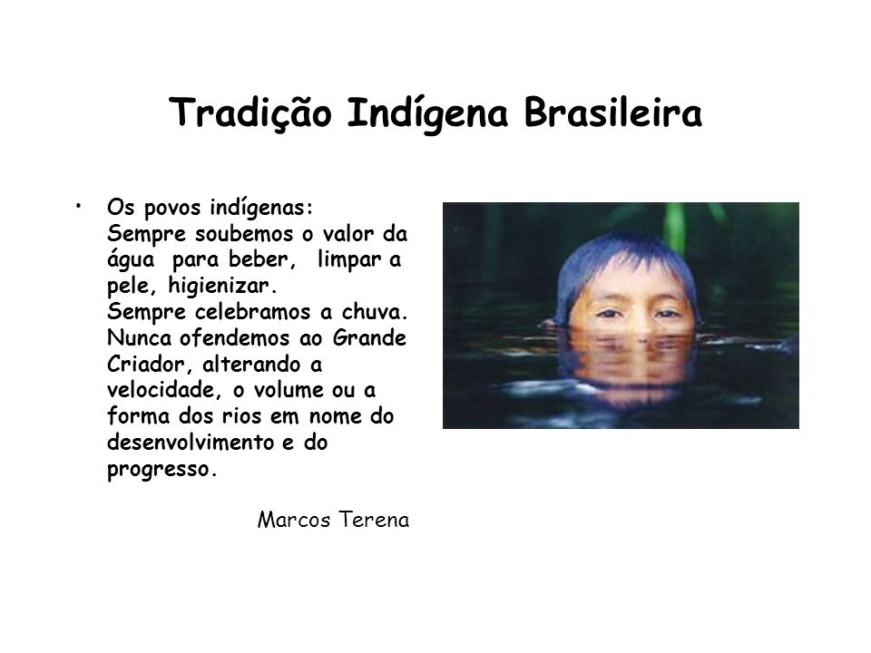 Tradição Indígena Brasileira