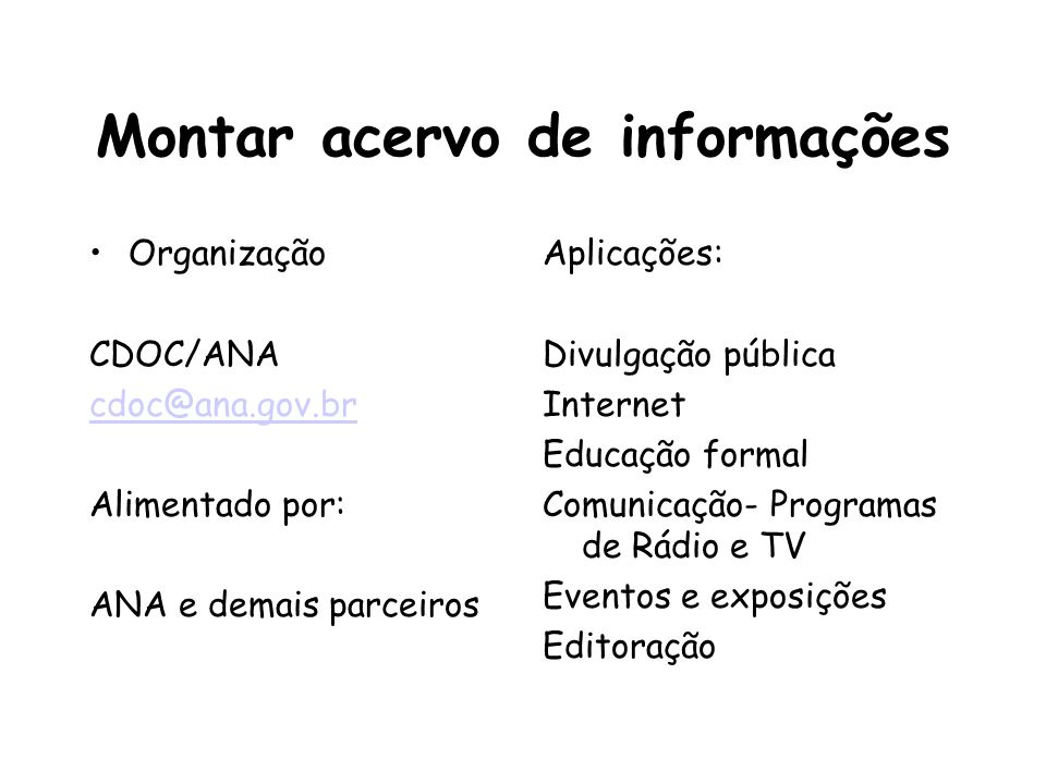 Montar acervo de informações