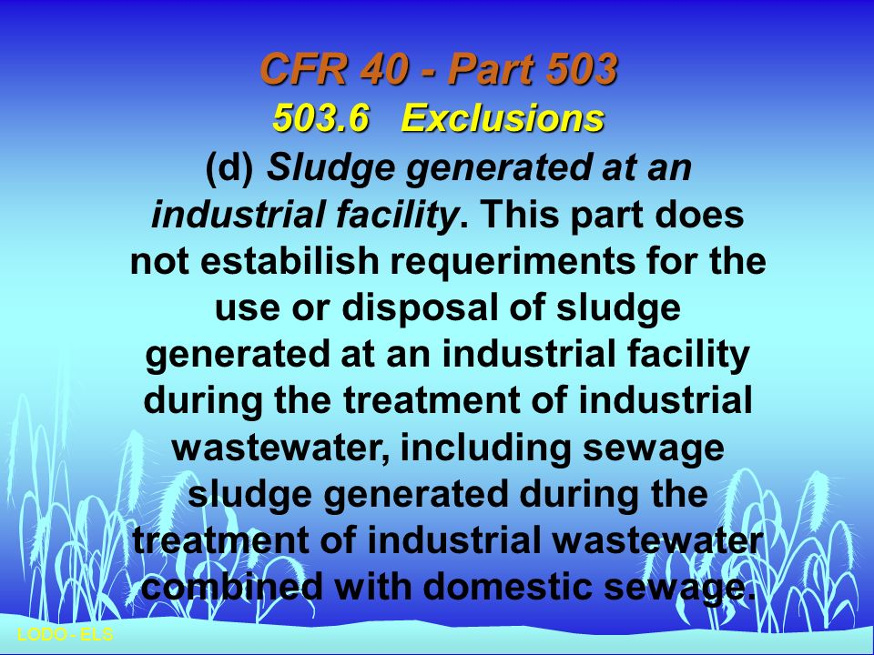 CFR 40 - Part 503 503.6 Exclusions
