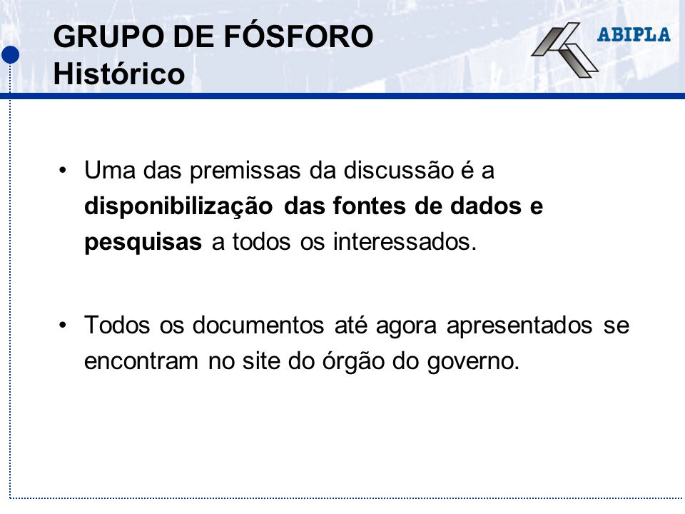 GRUPO DE FÓSFORO Histórico