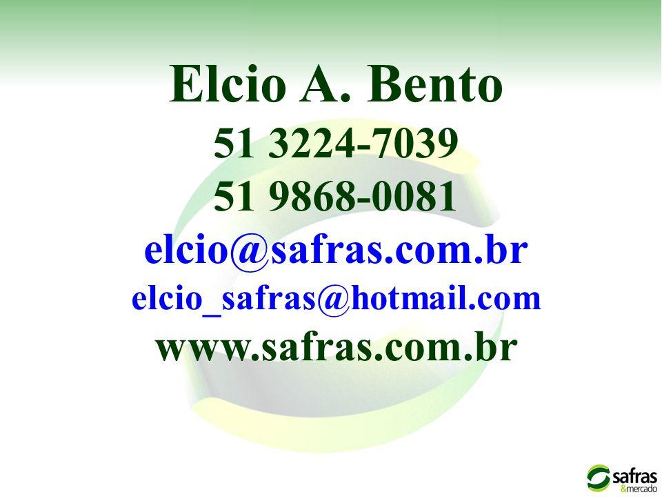 Elcio A. Bento 51 3224-7039 51 9868-0081 elcio@safras.com.br