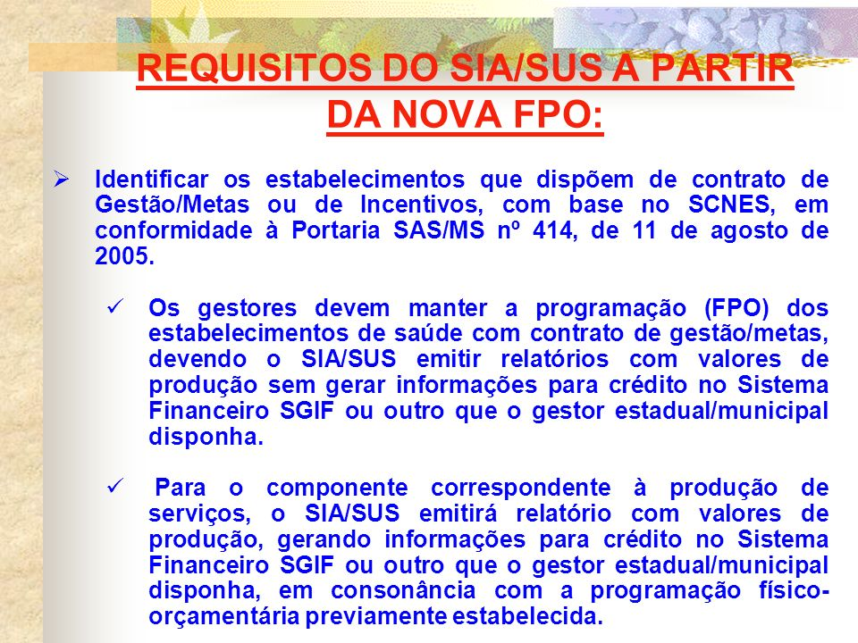REQUISITOS DO SIA/SUS A PARTIR DA NOVA FPO:
