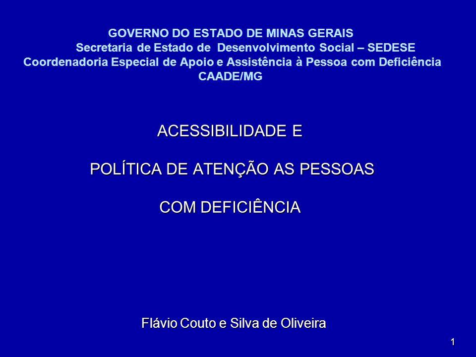 POLÍTICA DE ATENÇÃO AS PESSOAS COM DEFICIÊNCIA