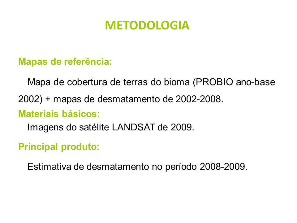 METODOLOGIA Mapas de referência: