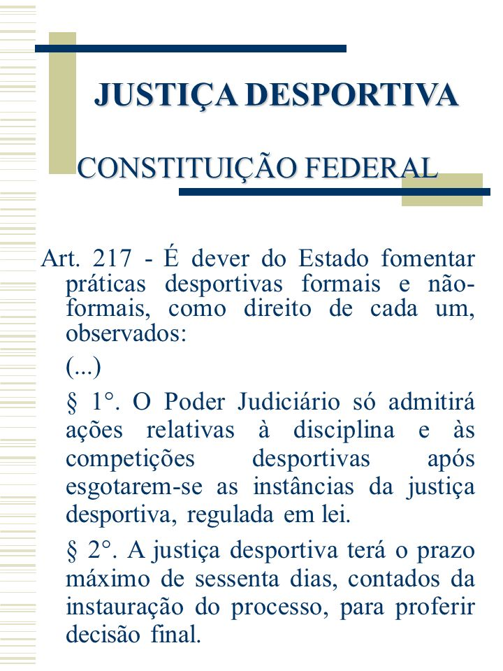 JUSTIÇA DESPORTIVA CONSTITUIÇÃO FEDERAL