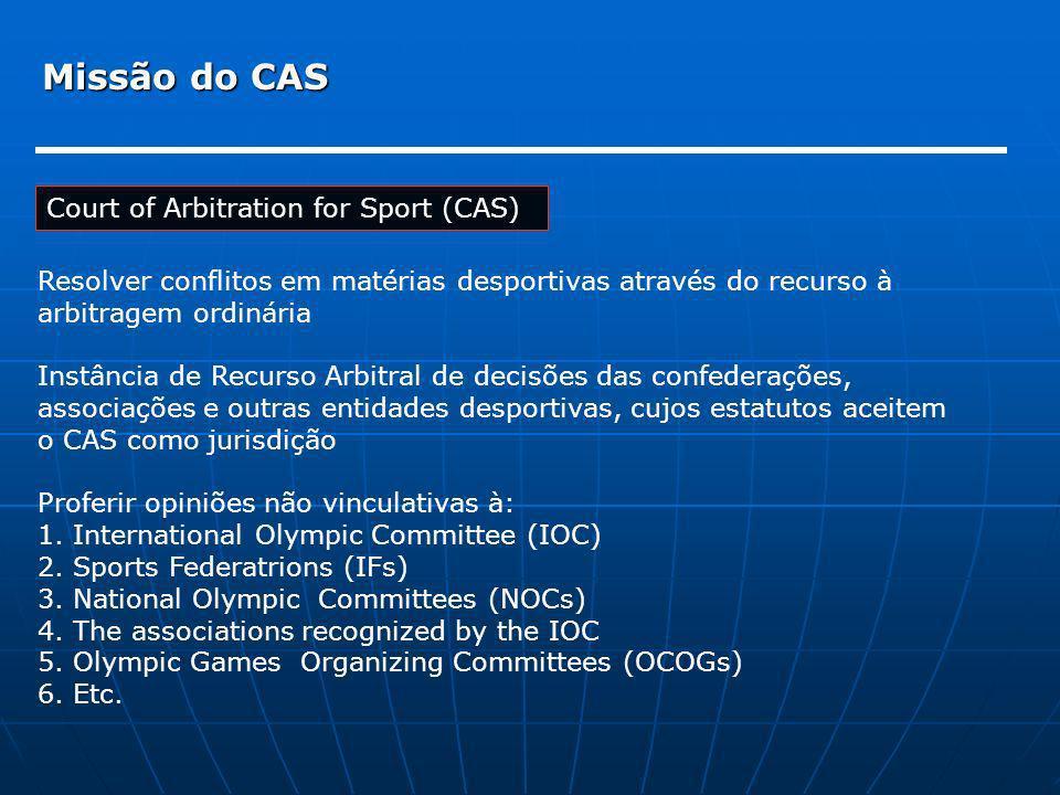 Missão do CAS Court of Arbitration for Sport (CAS)