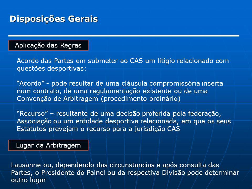 Disposições Gerais Aplicação das Regras