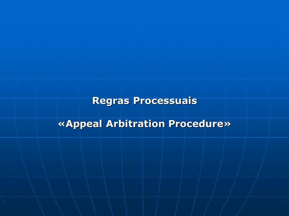 Regras Processuais «Appeal Arbitration Procedure»
