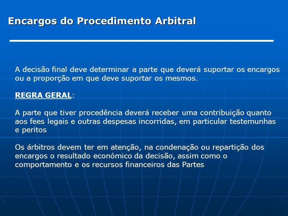 Encargos do Procedimento Arbitral