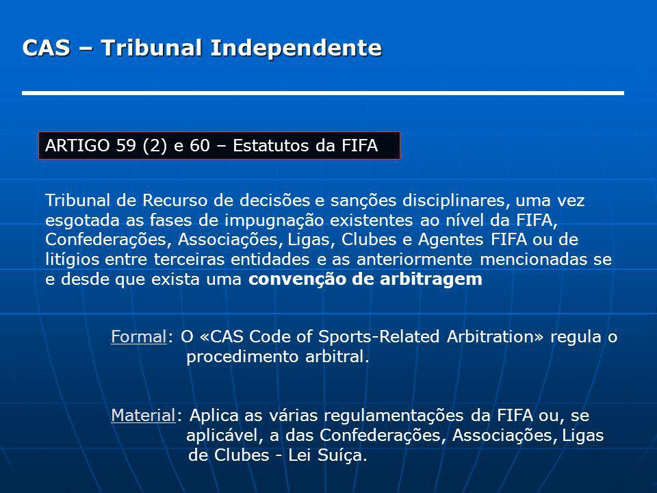 CAS – Tribunal Independente