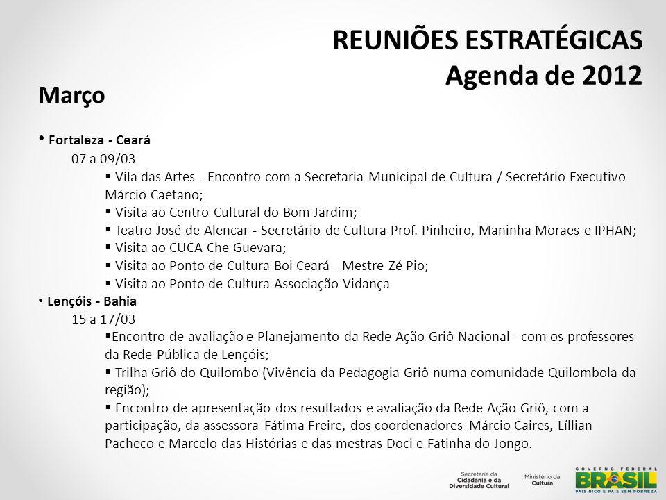REUNIÕES ESTRATÉGICAS Agenda de 2012