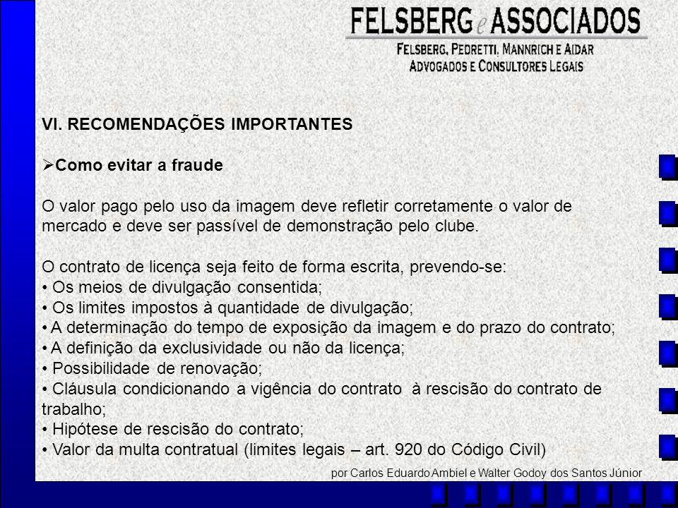 VI. RECOMENDAÇÕES IMPORTANTES Como evitar a fraude