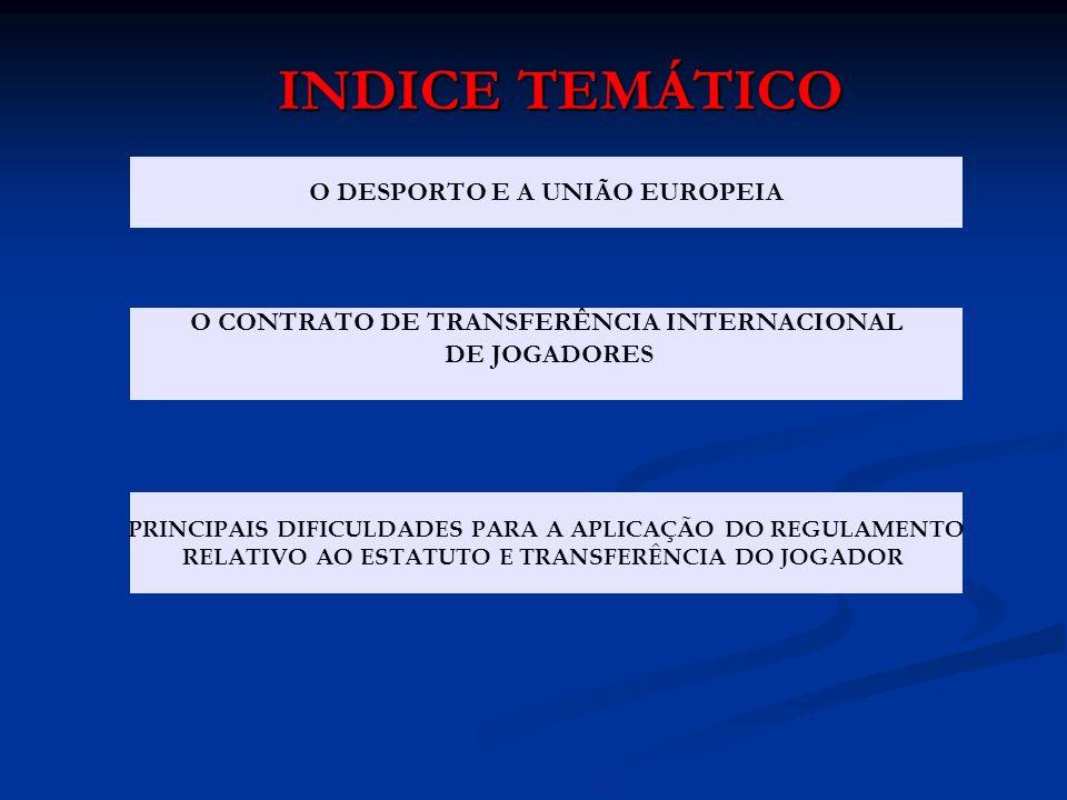 INDICE TEMÁTICO O DESPORTO E A UNIÃO EUROPEIA