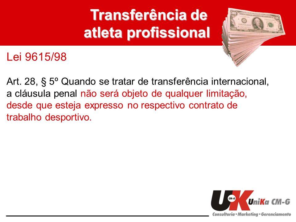 Transferência de atleta profissional Lei 9615/98