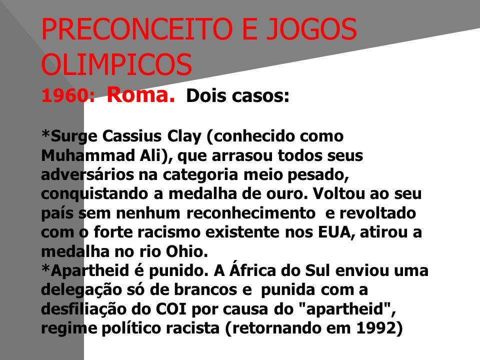 PRECONCEITO E JOGOS OLIMPICOS 1960: Roma. Dois casos: