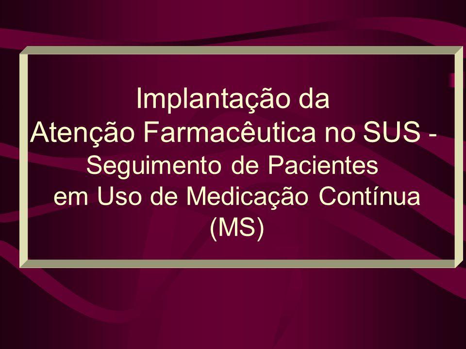 Atenção Farmacêutica no SUS -