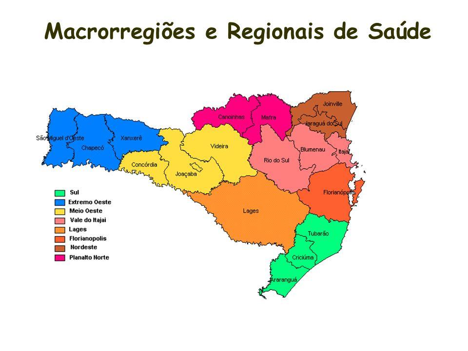 Macrorregiões e Regionais de Saúde