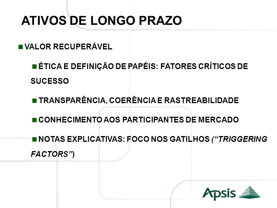 ATIVOS DE LONGO PRAZO VALOR RECUPERÁVEL