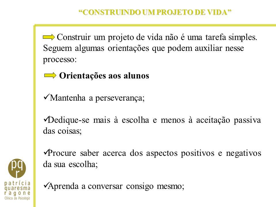 CONSTRUINDO UM PROJETO DE VIDA