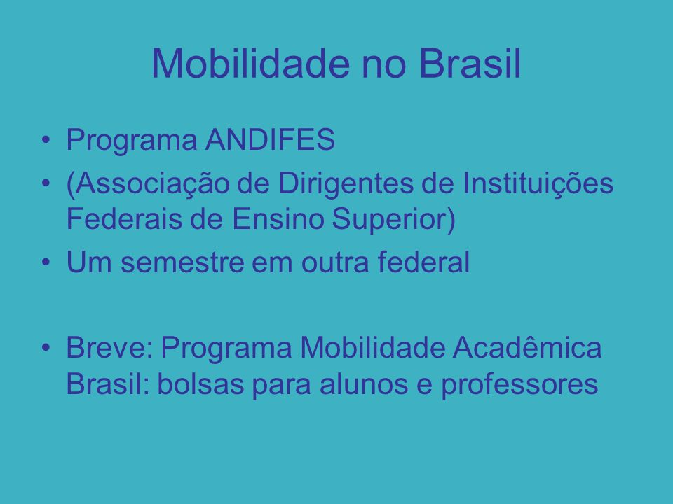 Mobilidade no Brasil Programa ANDIFES