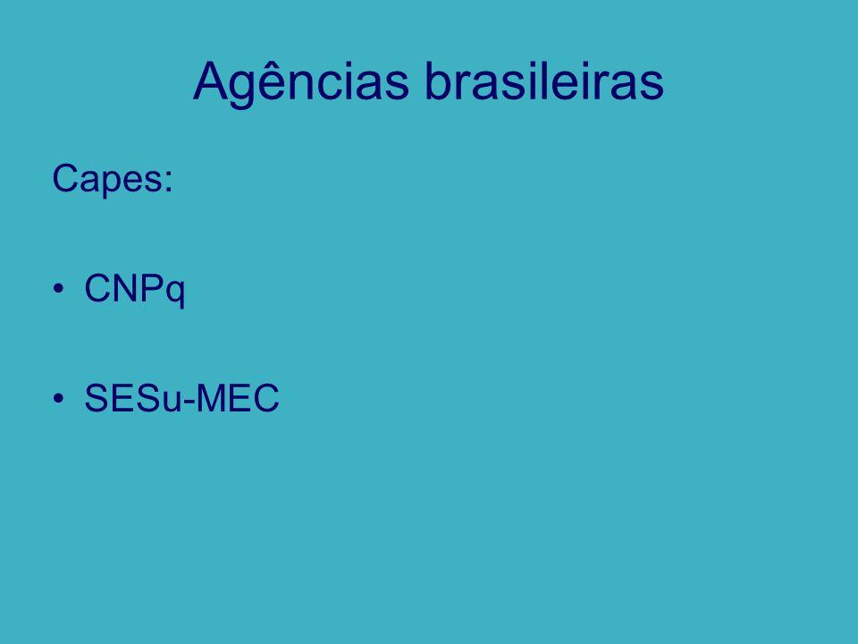 Agências brasileiras Capes: CNPq SESu-MEC