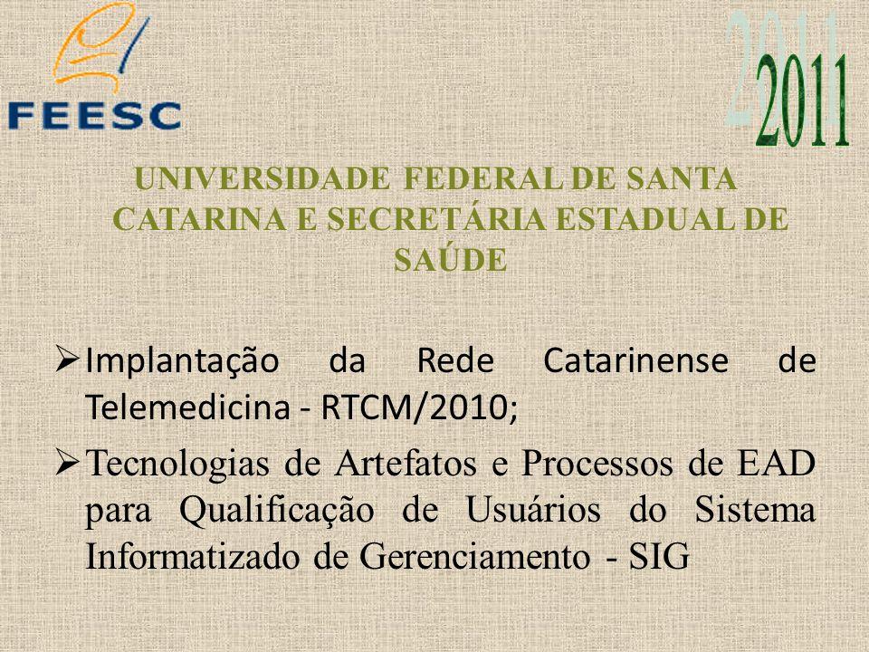 UNIVERSIDADE FEDERAL DE SANTA CATARINA E SECRETÁRIA ESTADUAL DE SAÚDE