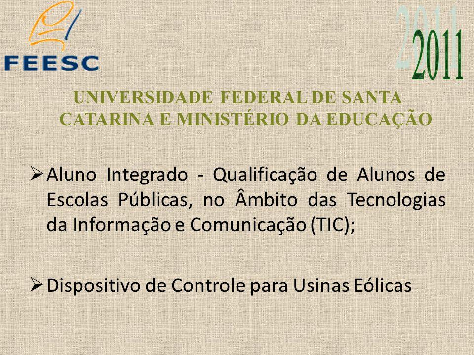 UNIVERSIDADE FEDERAL DE SANTA CATARINA E MINISTÉRIO DA EDUCAÇÃO