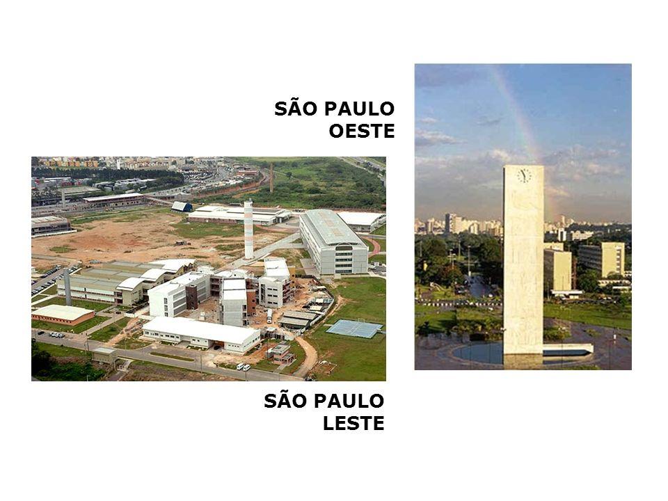 SÃO PAULO OESTE SÃO PAULO LESTE