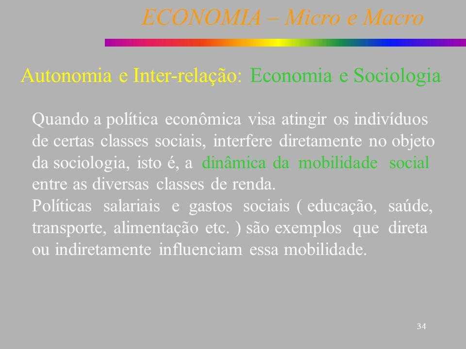 Autonomia e Inter-relação: Economia e Sociologia