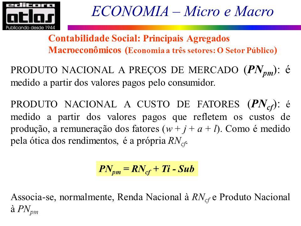 Contabilidade Social: Principais Agregados Macroeconômicos (Economia a três setores: O Setor Público)