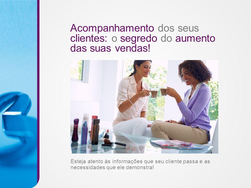Acompanhamento dos seus clientes: o segredo do aumento