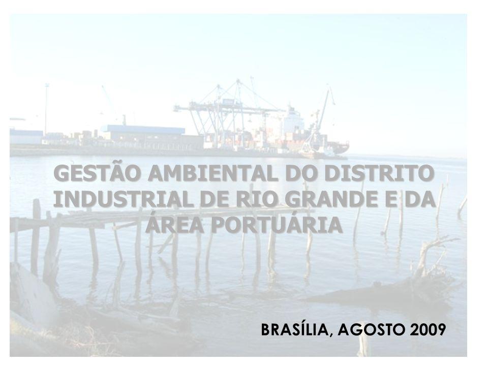 GESTÃO AMBIENTAL DO DISTRITO INDUSTRIAL DE RIO GRANDE E DA ÁREA PORTUÁRIA