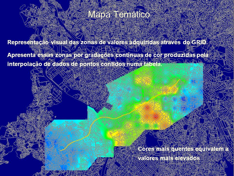 Mapa Temático Representação visual das zonas de valores adquiridas através do GRID.